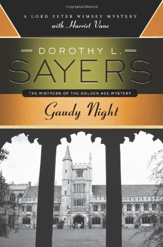 Gaudy Night A Lord Peter Wimsey Mystery with Harriet Vane N/A edition cover