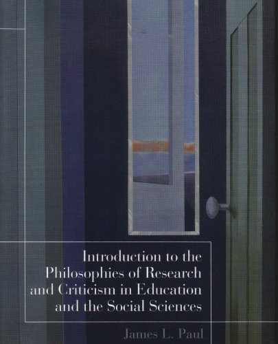Introduction to the Philosophies of Research and Criticism in Education and the Social Sciences   2005 9780130422538 Front Cover