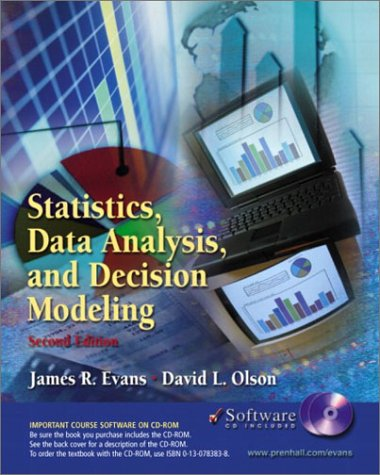 Statistics Data Analysis and Decision Modeling 2nd 2003 edition cover