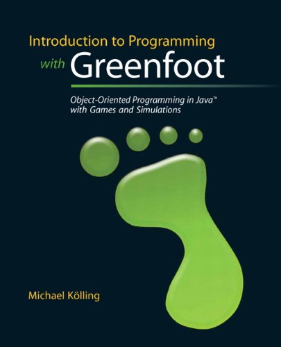 Introduction to Programming with Greenfoot Object-Oriented Programming in Java with Games and Simulations  2010 edition cover