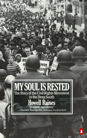 My Soul Is Rested Movement Days in the Deep South Remembered N/A edition cover