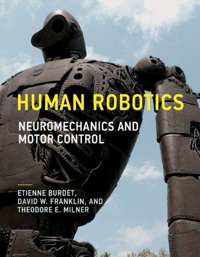 Human Robotics Neuromechanics and Motor Control  2013 edition cover