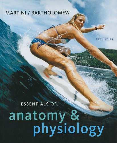 Essentials of Anatomy and Physiology  5th 2010 edition cover