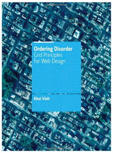 Ordering Disorder Grid Principles for Web Design  2011 edition cover