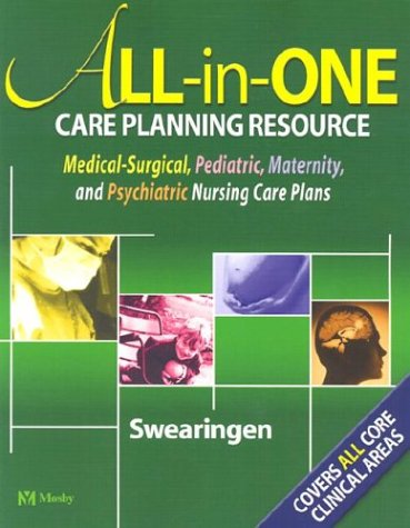 All-in-One Care Planning Resource Medical-Surgical, Pediatric, Maternity, and Psychiatric Nursing Care Plans  2004 edition cover