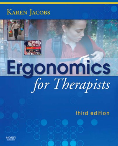 Ergonomics for Therapists  3rd 2007 (Revised) edition cover