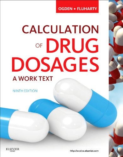 Calculation of Drug Dosages  9th 2011 9780323077538 Front Cover