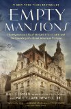 Empty Mansions The Mysterious Life of Huguette Clark and the Spending of a Great American Fortune  2014 edition cover