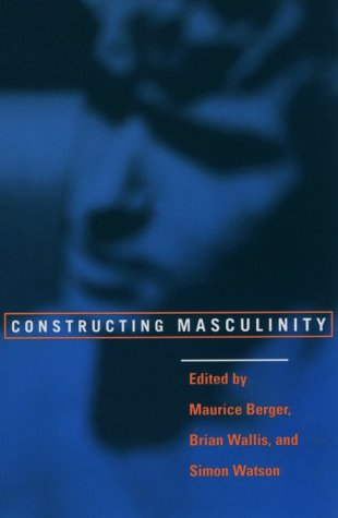 Constructing Masculinity   1996 9780415910538 Front Cover
