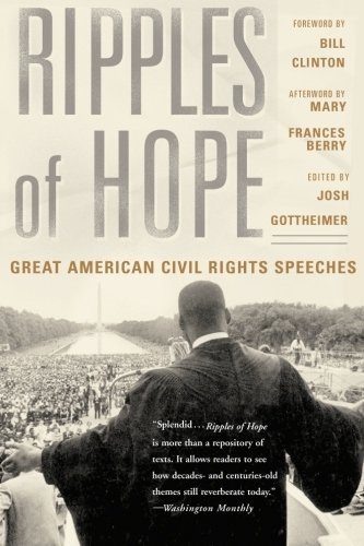 Ripples of Hope Great American Civil Rights Speeches N/A edition cover