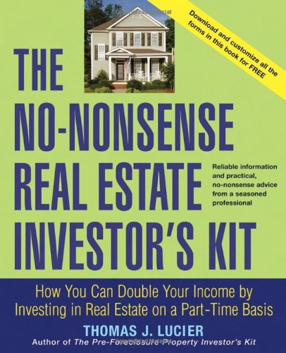 No-Nonsense Real Estate Investor's Kit How You Can Double Your Income by Investing in Real Estate on a Part-Time Basis  2006 edition cover