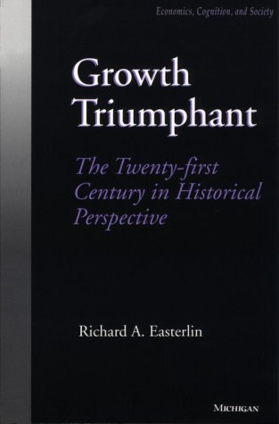 Growth Triumphant The Twenty-First Century in Historical Perspective N/A edition cover