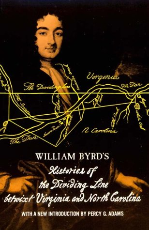 Histories of the Dividing Line Betwixt Virginia and North Carolina  Reprint edition cover