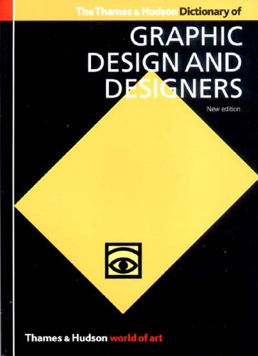 Thames and Hudson Dictionary of Graphic Design Designers  2nd 2003 (Revised) 9780500203538 Front Cover