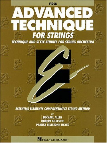 Essential Elements Advanced Technique for Strings: Viola N/A 9780634010538 Front Cover