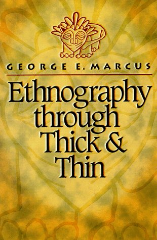 Ethnography Through Thick and Thin   1999 9780691002538 Front Cover