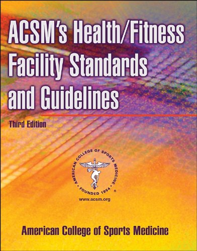 ACSM's Health/Fitness Facility Standards and Guidelines  3rd 2006 (Revised) edition cover
