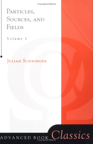 Particles, Sources, and Fields   1999 (Revised) 9780738200538 Front Cover