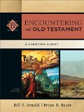 Encountering the Old Testament A Christian Survey 3rd 2015 edition cover