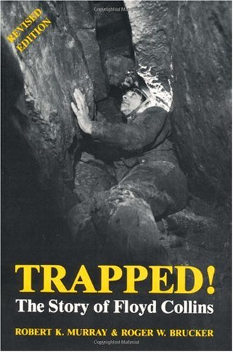 Trapped! The Story of Floyd Collins Revised  edition cover