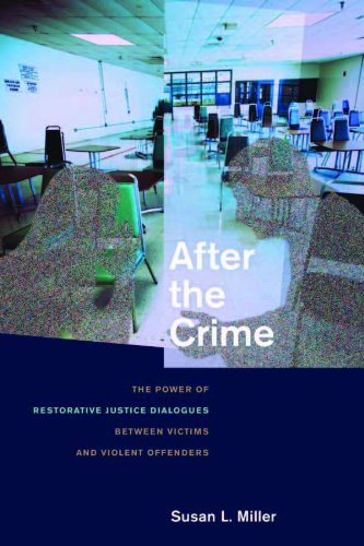 After the Crime The Power of Restorative Justice Dialogues Between Victims and Violent Offenders  2010 edition cover