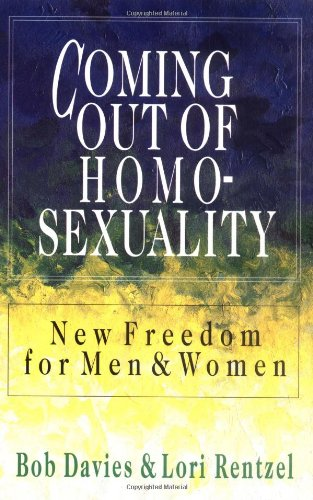 Coming Out of Homosexuality New Freedom for Men and Women N/A edition cover