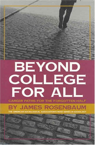 Beyond College for All Career Paths for the Forgotten Half N/A edition cover