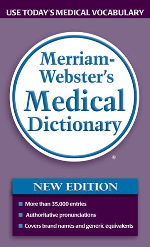 Merriam-Webster's Medical Dictionary   2006 9780877798538 Front Cover