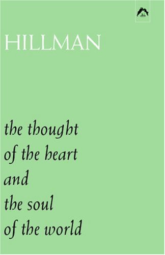 Thought of the Heart and the Soul of the World   1998 edition cover