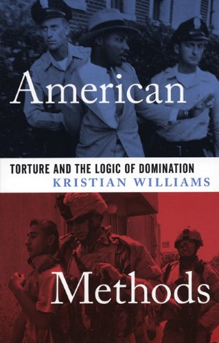 American Methods Torture and the Logic of Domination  2006 edition cover