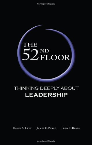 52nd Floor Thinking Deeply About Leadership N/A 9780982018538 Front Cover