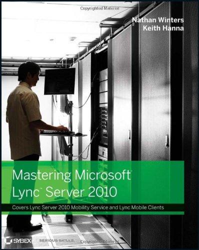 Mastering Microsoft Lync Server 2010   2012 9781118089538 Front Cover