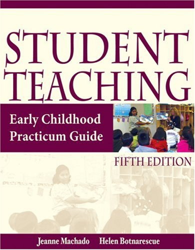 Student Teaching Early Childhood Practicum Guide 5th 2005 (Revised) edition cover