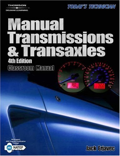 Today's Technician Manual Transmissions and Transaxles 4th 2006 (Revised) 9781401877538 Front Cover