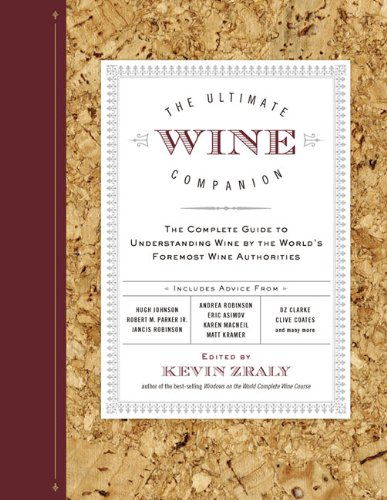 Ultimate Wine Companion The Complete Guide to Understanding Wine by the World's Foremost Wine Authorities  2010 edition cover