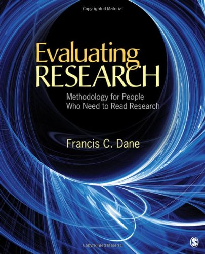 Evaluating Research Methodology for People Who Need to Read Research  2011 edition cover