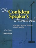 Confident Speaker's Handbook A Practical Hands-On Approach to Public Speaking 4th (Revised) edition cover