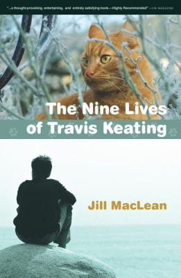 Nine Live of Travis Keating   2008 9781554551538 Front Cover