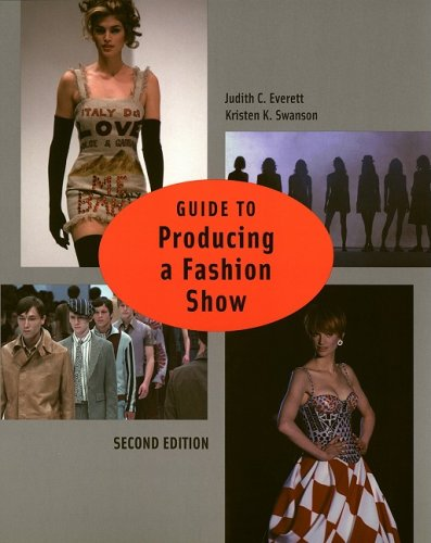 Guide to Producing a Fashion Show 2nd Edition  2nd 2004 (Revised) edition cover