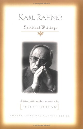 Karl Rahner Spiritual Writings  2004 edition cover
