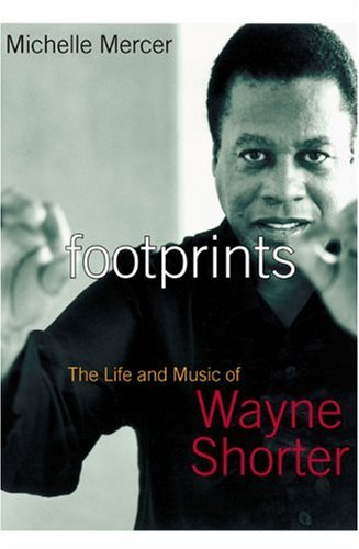 Footprints The Life and Music of Wayne Shorter  2004 edition cover