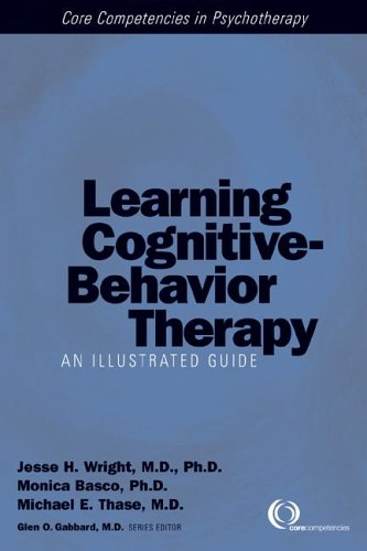 Learning Cognitive-Behavior Therapy An Illustrated Guide  2005 edition cover