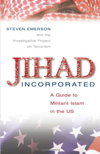 Jihad Incorporated A Guide to Militant Islam in the US  2006 edition cover