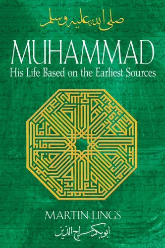 Muhammad His Life Based on the Earliest Sources 5th 2006 (Revised) edition cover