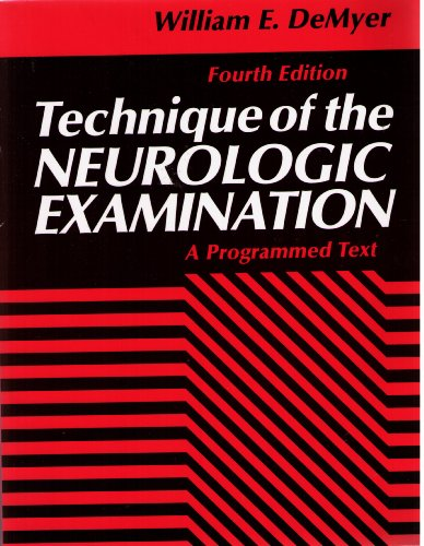 Technique of the Neurologic Examination A Programmed Text 4th 1994 9780070163539 Front Cover