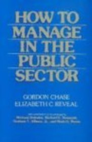 How to Manage in the Public Sector 1st 1988 9780075548539 Front Cover