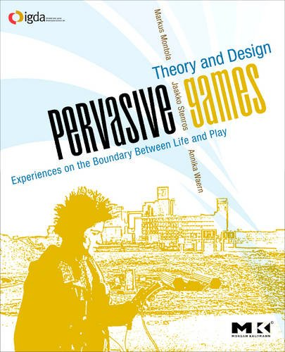 Pervasive Games Theory and Design  2009 edition cover