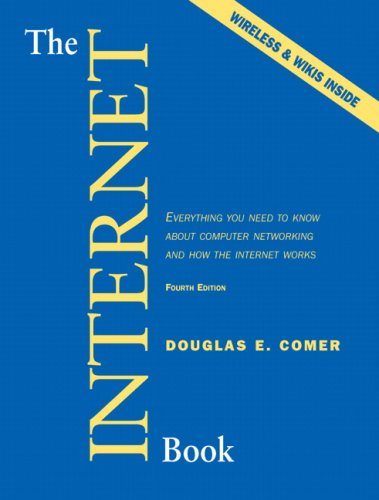 Internet Book Everything You Need to Know about Computer Networking and How the Internet Works 4th 2007 (Revised) edition cover
