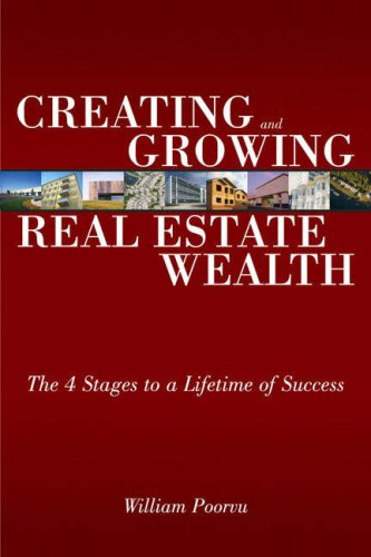 Creating and Growing Real Estate Wealth The 4 Stages to a Lifetime of Success  2008 edition cover