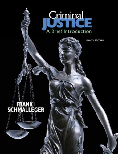 Criminal Justice A Brief Introduction 8th 2010 edition cover